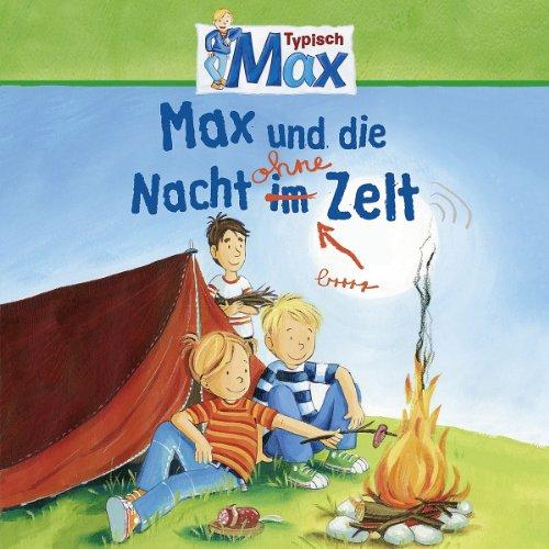 Typisch Max - Max und die Nacht im Zelt (Karussell)