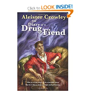 Aleister Crowley Diary of a Drug Fiend