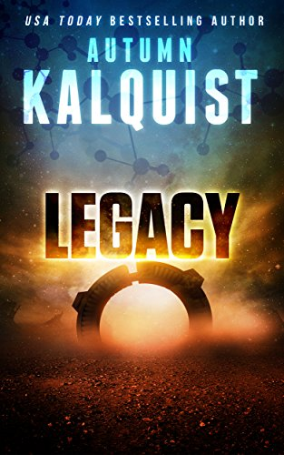 Legacy (Fractured Era Legacy Book 1)