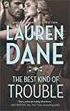 The Best Kind of Trouble (Hurley Brothers Book 1)