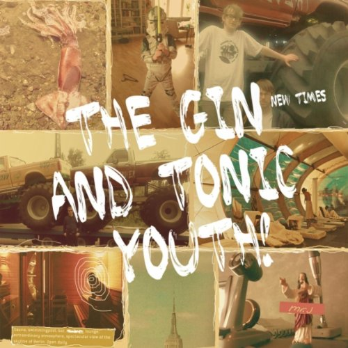 The Gin and Tonic Youth!