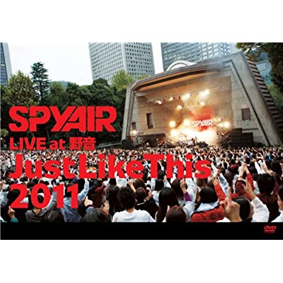 SPYAIR LIVE at 野音「Just Like This 2011」 [DVD]をAmazonでチェック!