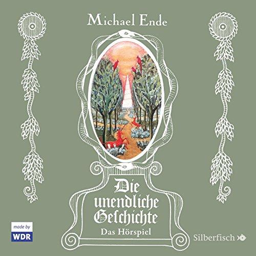 Michael Ende - Die unendliche Geschichte (Silberfisch/Hörbuch Hamburg)