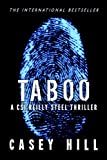 TABOO - CSI Reilly Steel #1 (Police Procedural Forensic Thriller Series): Forensic Novel Mystery Series