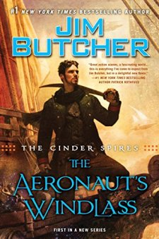 The Cinder Spires: the Aeronaut's Windlass by Jim Butcher| wearewordnerds.com