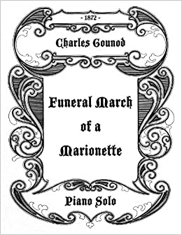 Funeral March of a Marionette (Alfred Hitchcock theme song