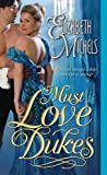 Must Love Dukes (Tricks of the Ton Book 1) by Elizabeth Michels