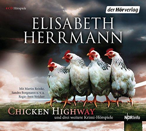 Chicken Highway und drei weitere Hörspiele (Elisabeth Herrmann) NDR / der hörverlag 2016