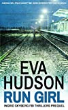 Run Girl: Ingrid Skyberg FBI Thrillers Prequel Novella