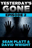 Yesterday's Gone: Episode 2