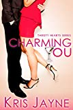 Charming You (Thirsty Hearts Book 1)