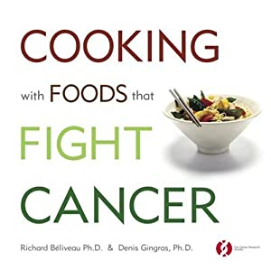 "Cover of ""Cooking with Foods That Fight C..."
