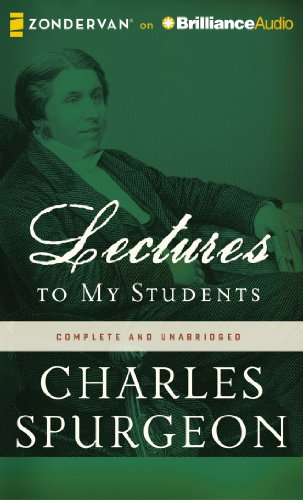 Lectures to My Students: Charles H. Spurgeon, Grover Gardner: 9781480555129: Amazon.com: Books