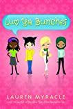 Luv Ya Bunches: Book One (Hardcover) by Lauren Myracle