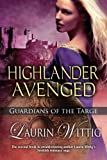 Highlander Avenged (Guardians of the Targe)