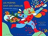 Les poèmes ont des oreilles : 60 poèmes à dire comme ci ou comme ça