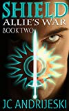 Shield (Allie's War Book 2)