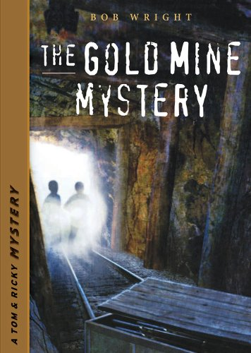 The Gold Mine Mystery (Tom and Ricky Mystery Series Set 1)