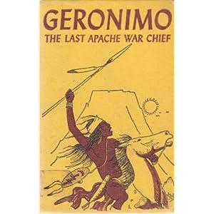 Geronimo : The Last Apache War Chief