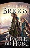 Le pacte du Hob par Patricia Briggs