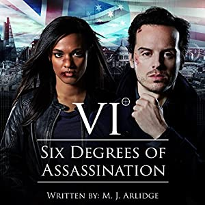 Six Degrees of Assassination: An Audible Drama | [M J Arlidge]