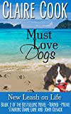 Must Love Dogs: New Leash on Life: (Book 2)