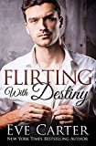 Flirting With Destiny: Aedyn Book 1