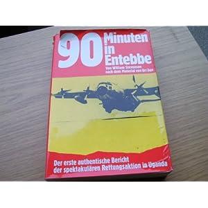 90 Minuten in Entebbe
