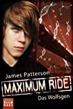 Maximum Ride - Das Wolfsgen: Band 2