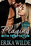 Playing with Temptation (The Players Club Book 1)