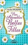 Nos adorables belles-filles par Aurélie Valognes