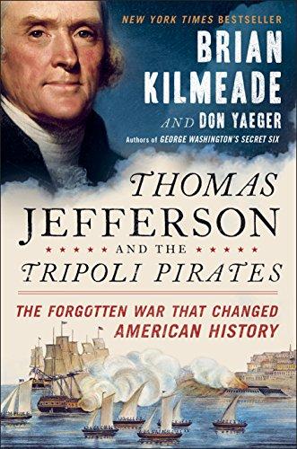 Thomas Jefferson and the Tripoli Pirates:...