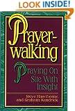 Prayer Walking: A Prayer Walker's Handbook: Henry Gruver: 9781585380053: Amazon.com: Books