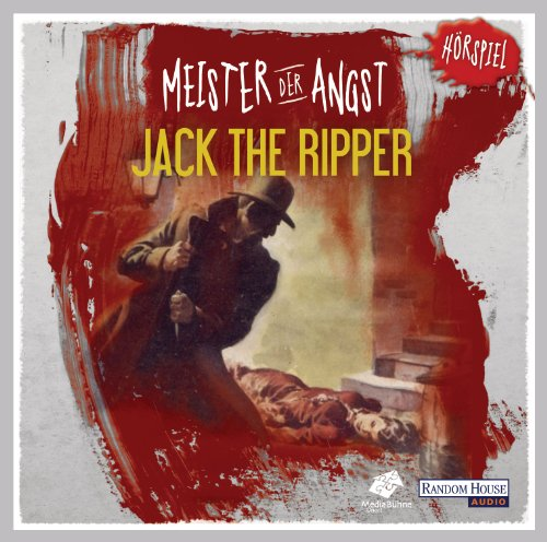 Meister der Angst - Jack the Ripper (Random House Audio)