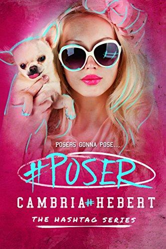 eBook Poser Hashtag Series Book 5 English Edition di Cambria Hebert