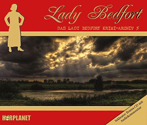 Lady Bedfort Krimiarchiv 5 (Hörplanet)