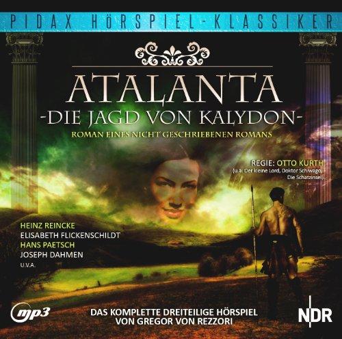 Gregor von Rezzori - Atalanta - Die Jagd in Kalydon (pidax)