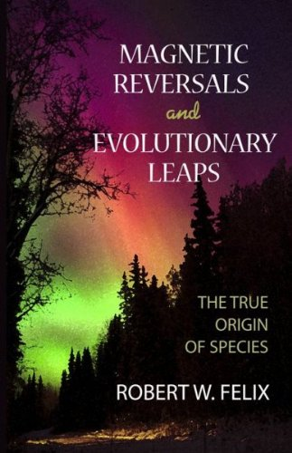 Magnetic Reversals and Evolutionary Leaps: The True Origin of Species