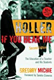 Holler If You Hear Me: The Education of a Teacher and His Students, Second Edition (Teaching for Social Justice) (The Teaching for Social Justice Series)