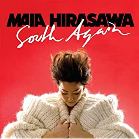 Maia Hirasawa - South Again