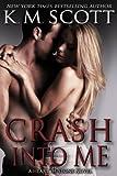 Crash Into Me (Heart of Stone Book 1)