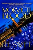 Morvicti Blood (A Morvicti Novel Book 1)