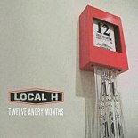 Local H, 12 Angry Months