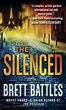 The Silenced: A Novel (A Jonathan Quinn Novel Book 4)