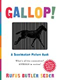 Gallop!: A Scanimation Picture Book