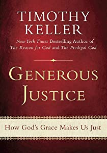 """Cover of """"Generous Justice: How God's Gra..."""