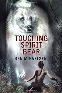 "Cover of ""Touching Spirit Bear"""