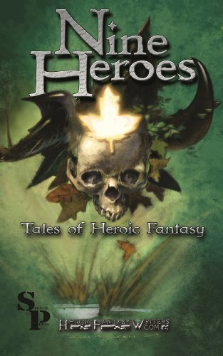 Nine Heroes: Tales of Heroic Fantasy