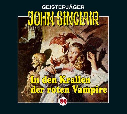 John Sinclair (89) In den Krallen der roten Vampire (Lübbe Audio)