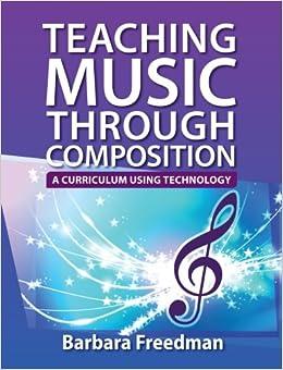 Teaching Music Through Technology by Barb Freedman